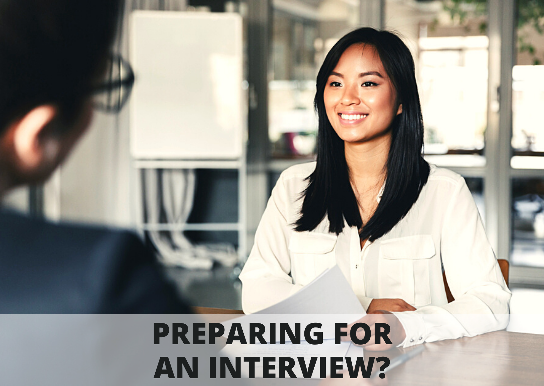 4 TIPS FOR A SUCCESSFUL INTERVIEW!