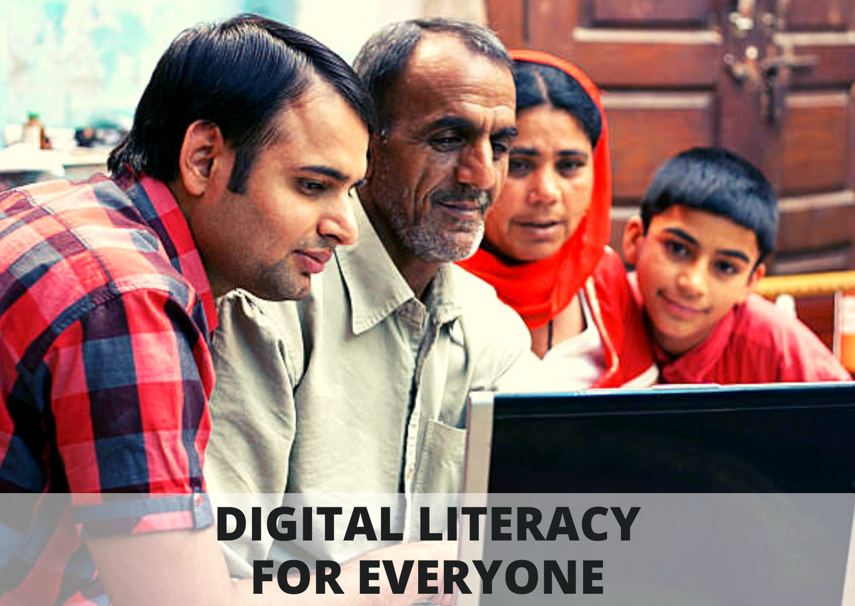 DIGITAL LITERACY IS A MUST FOR EVERYONE!